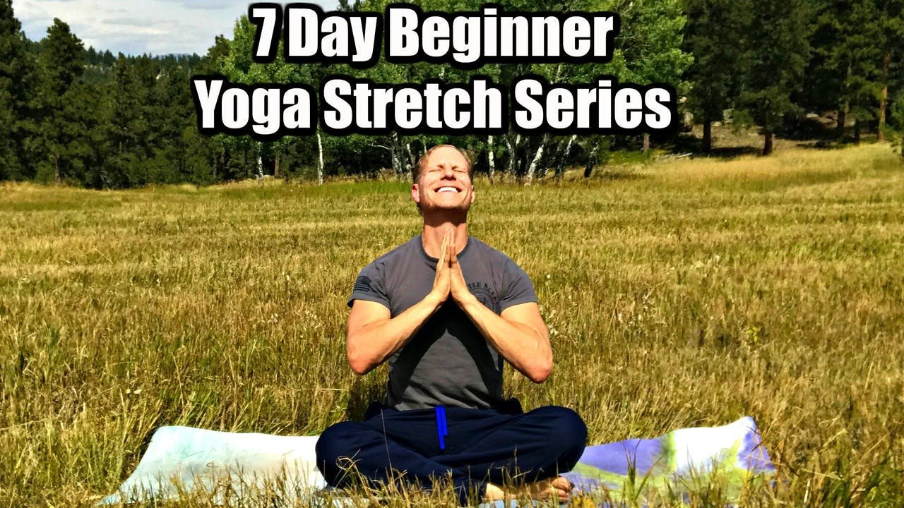 7 Day Beginner Yoga Stretch Series