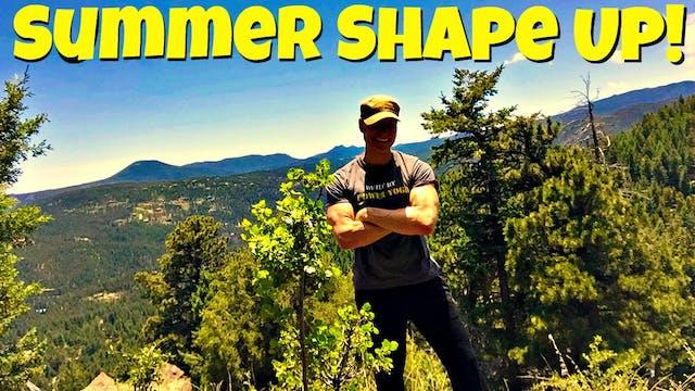 30 Day Summer, 2017 Shape Up Program!