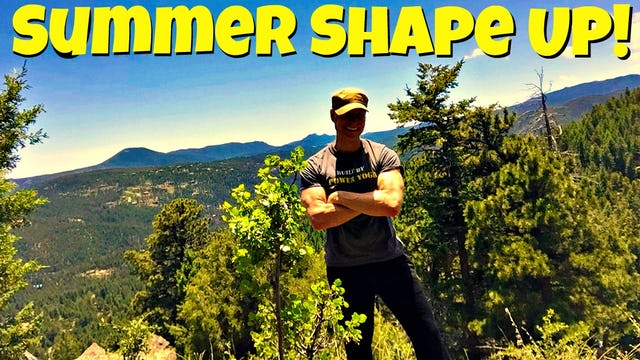 30 Day Summer, 2017 Shape Up Program!