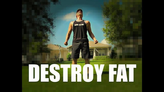 Destroy Fat Workout Total Body Shredder