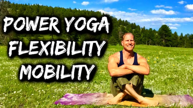 Power Yoga Conditioning Mobility Workout