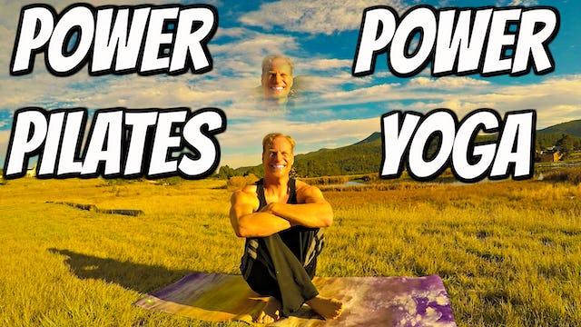 Power Pilates w/ Power Yoga Finisher Workout