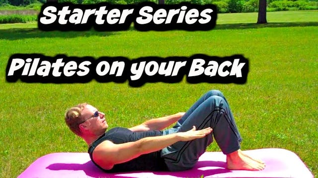 Starter Series: Pilates on your Back ...
