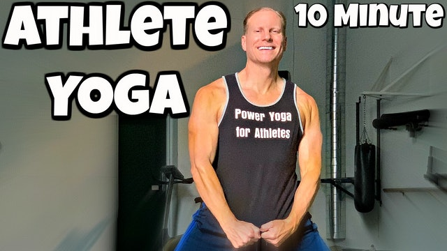 10 Minute Advanced Power Yoga for Athletes