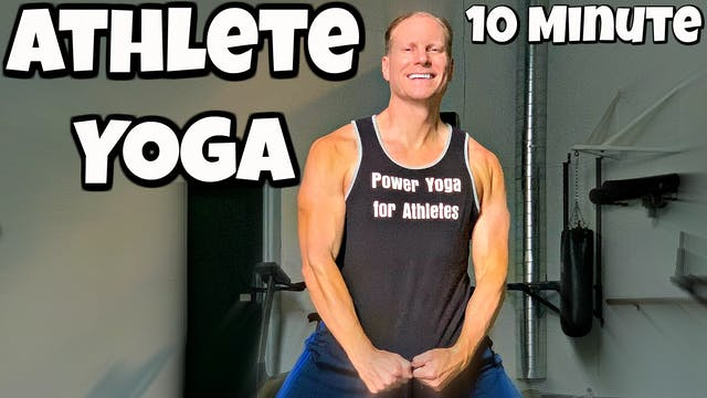 10 Minute Advanced Power Yoga for Ath...