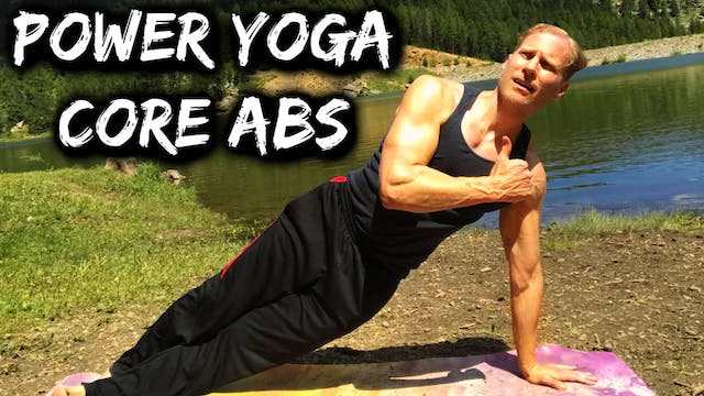 Power Yoga Conditioning MASSIVE Core Workout