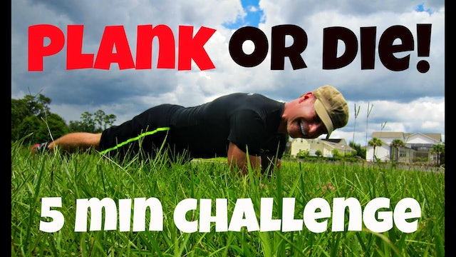 Plank or Die Challenge! Blood, Sweat and Tears