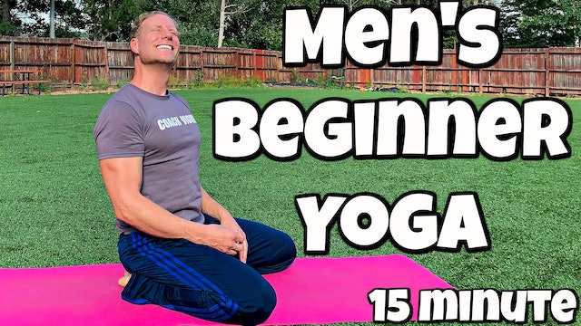Beginner Yoga for Men Flexibility Routine - 15 minutes