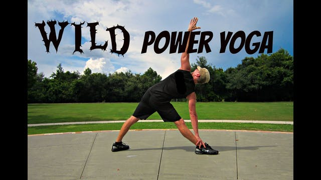 WILD WICKED Power Yoga Challenge w/ P...