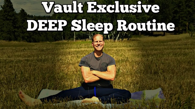 Vault: DEEP Sleep Late Night Stretch Class #1