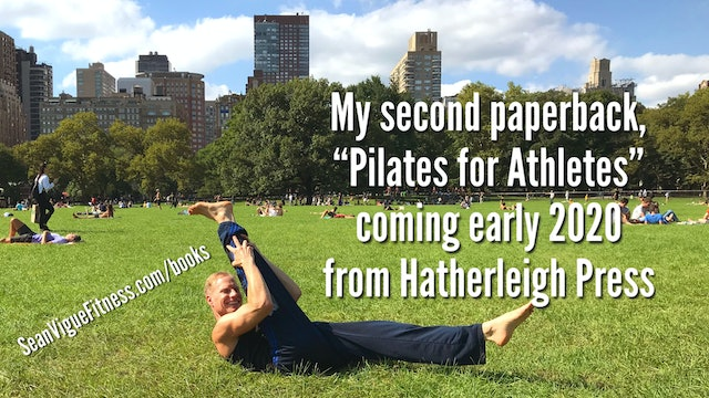 """Pilates for Athletes"" by Sean Vigue coming soon!"