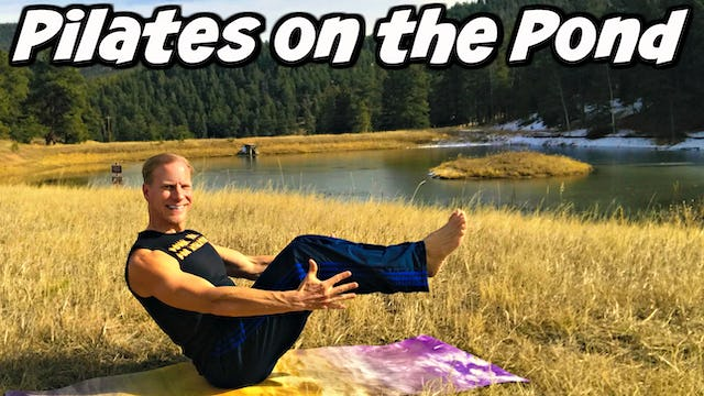 """Pilates on the Pond"" Full Body Session"