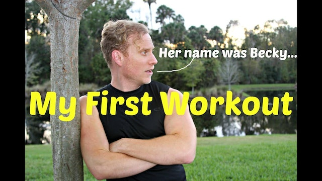 Why I Started Working Out (her name was Becky)