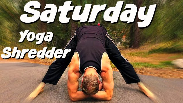 Day 6 - Intense Muscle Shredding Yoga...