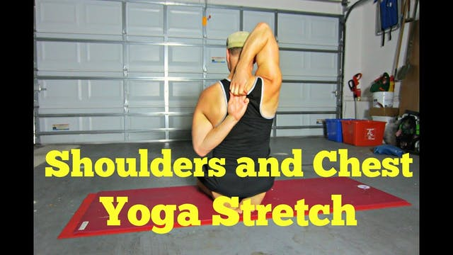 Yoga Stretch for Chest & Shoulder Ten...