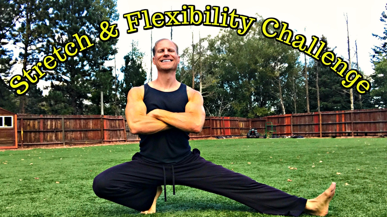 Complete Stretch and Flexibility Challenge - 3 Parts