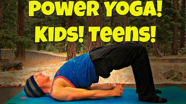 Power Yoga Class for Kids and Teens