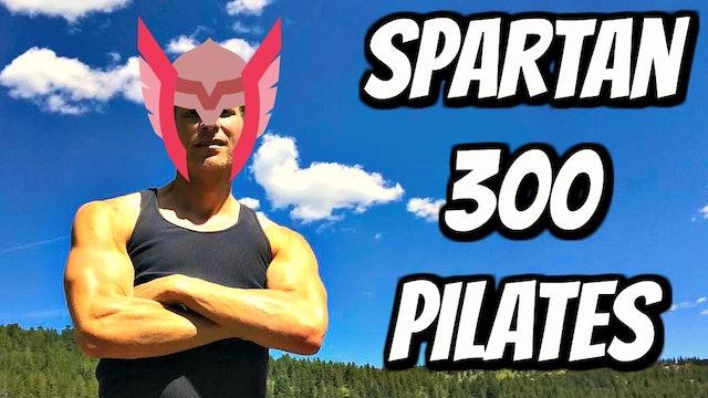 """EXTREME Spartan """"300"""" Pilates Workout"""