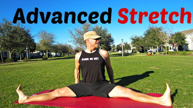 Advanced Stretching & Flexibility Rou...