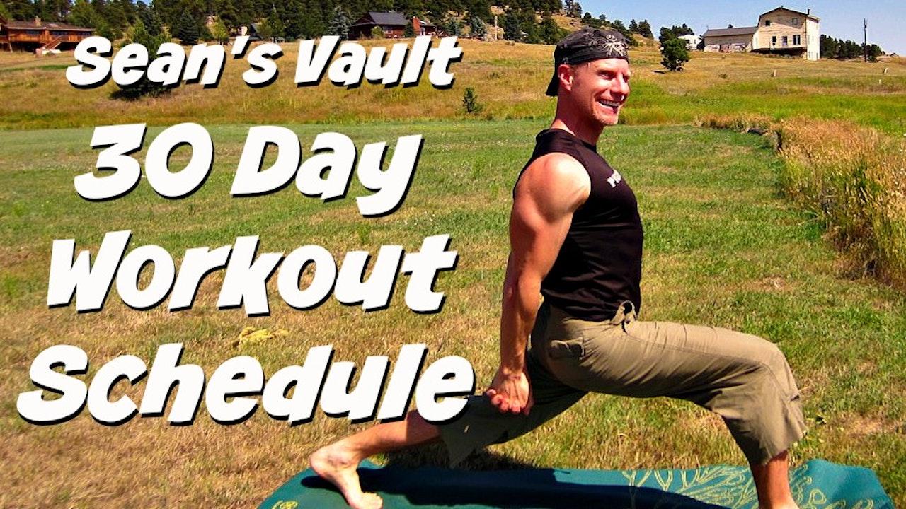 Sean's Vault 30 Day Workout Schedule - Intermediate to Advanced