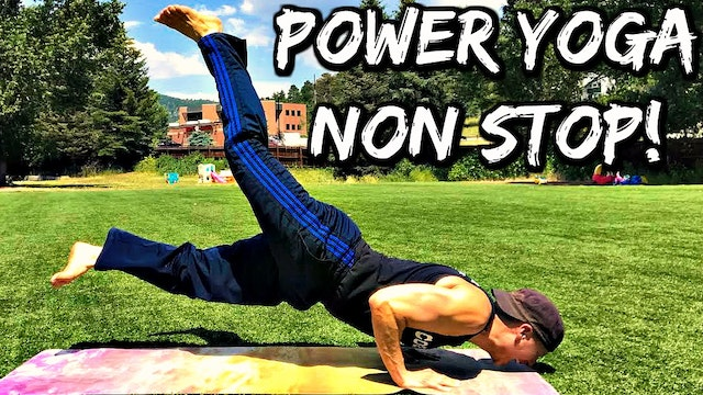 Power Yoga Conditioning Savage NON STOP Flow