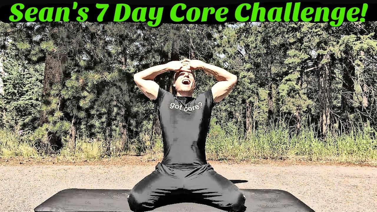Sean Vigue's 7 Day Core Challenge