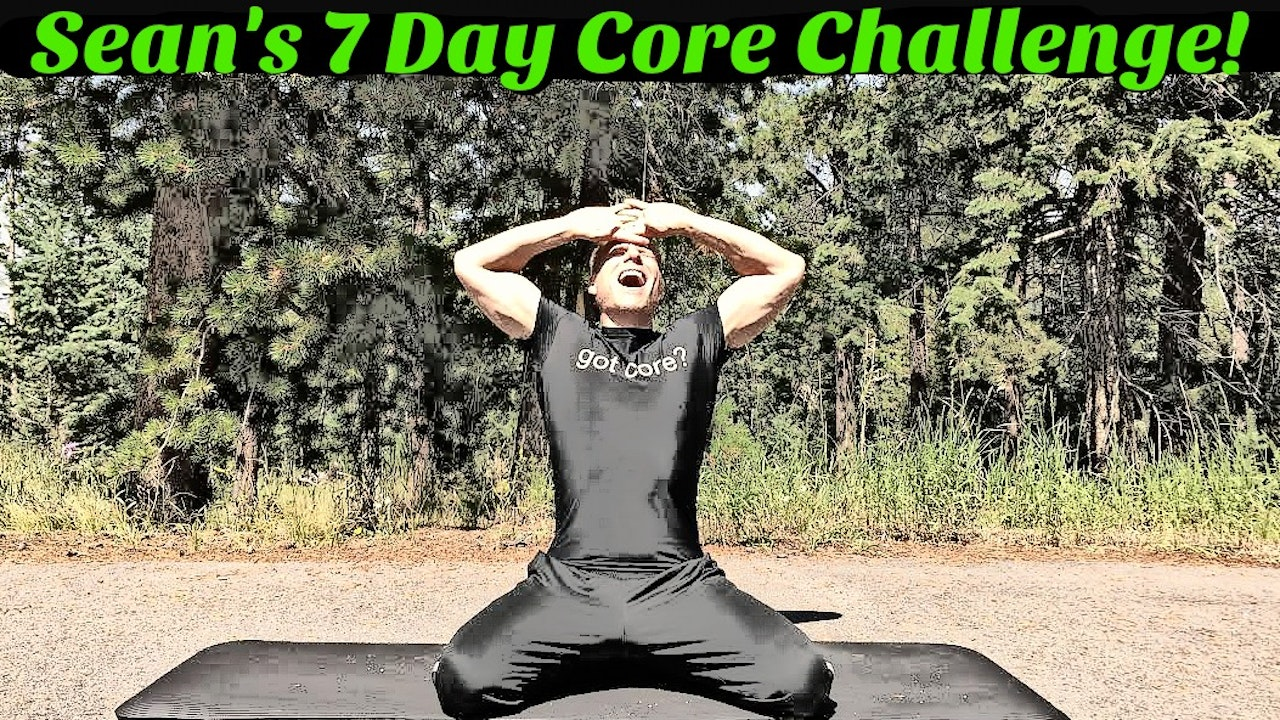 Sean Vigue's 7 Day Core Challenge
