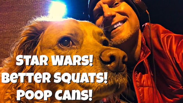 Sean's Fitness VLOG - Better Squats! Star Wars! Head Colds! Poop Cans! + more!