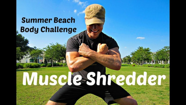 20 min Muscle Shredder Workout | Summer Beach Body Challenge 4 of 5