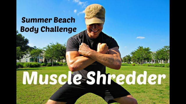 20 min Muscle Shredder Workout | Summ...