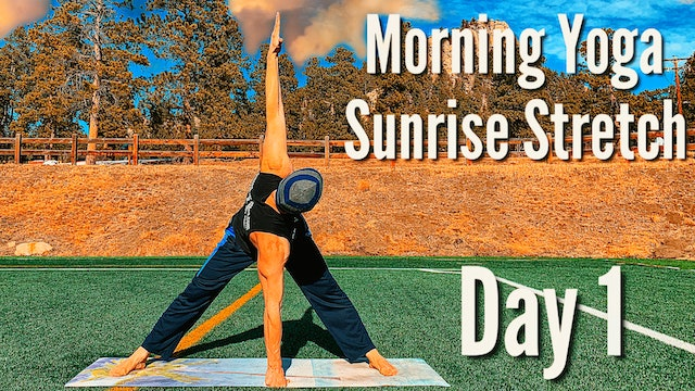 Day 1 - Sunrise Stretch - 7 Day Morning Yoga Challenge