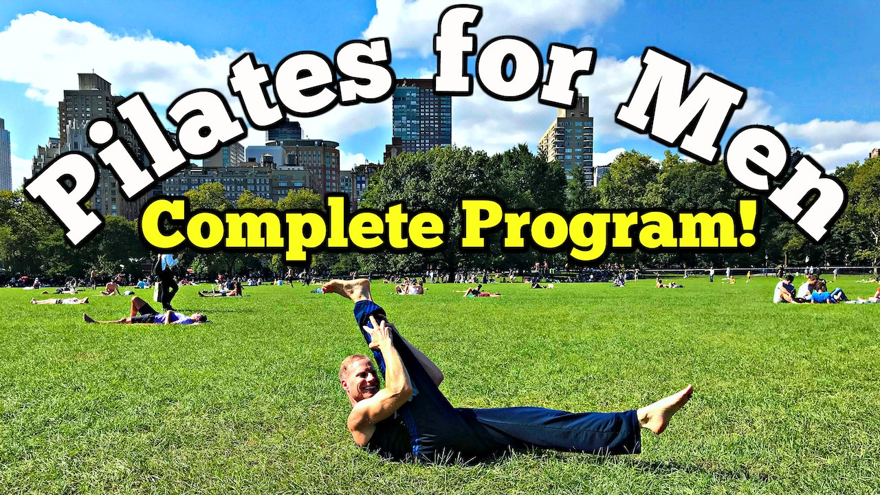 Pilates for Men - COMPLETE Program!
