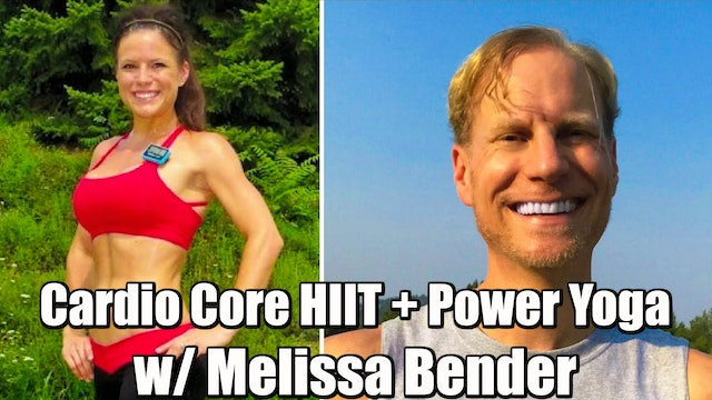 40 Min Cardio Core HIIT + Power Yoga w/ MELISSA BENDER