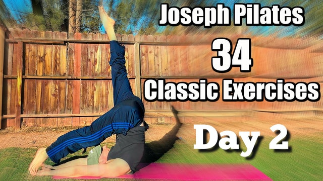 Day 2 - Joseph Pilates 34 Classic Mat Exercises Challenge