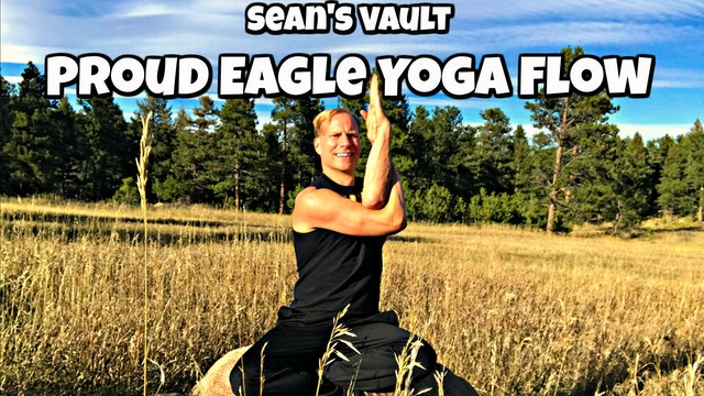 Vault: Proud Eagle Yoga Flow