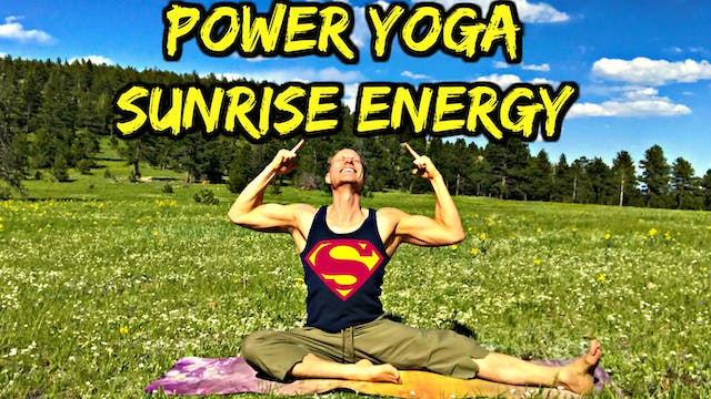 Power Yoga Conditioning Morning Energy Flow