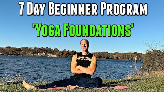 Yoga Foundations - 7 Day Beginner Program