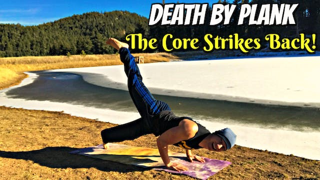 Death by Plank: The Core Strikes Back