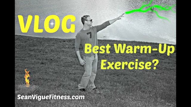 The Best Warm Up Exercise