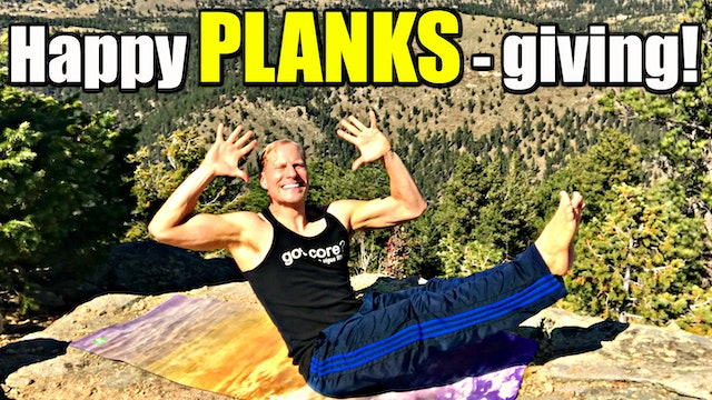 """Happy """"PLANKS - giving"""" Bodyweight Workout"""