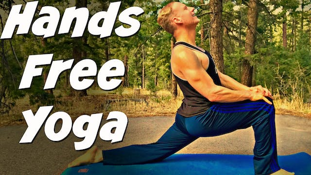 "Full ""No Hands"" Yoga Class + 3 Ways t..."