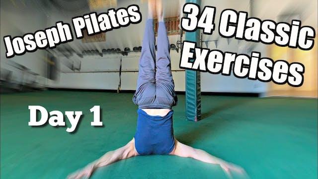 Day 1 - Joseph Pilates 34 Classic Mat...