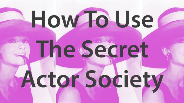 How To Use Secret Actor Society