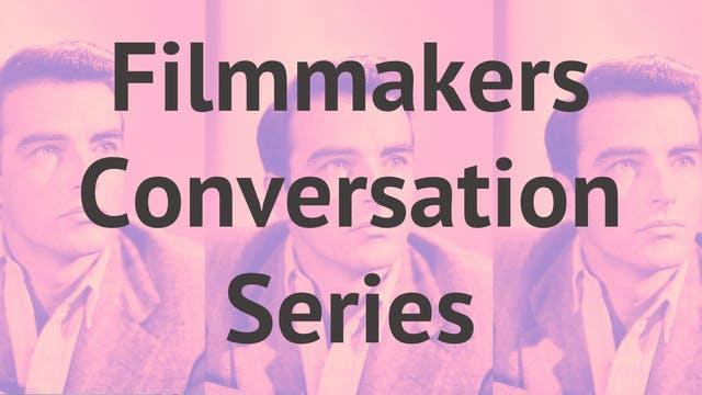 Filmmakers: Conversation Series Sponsored By Flicks4Change