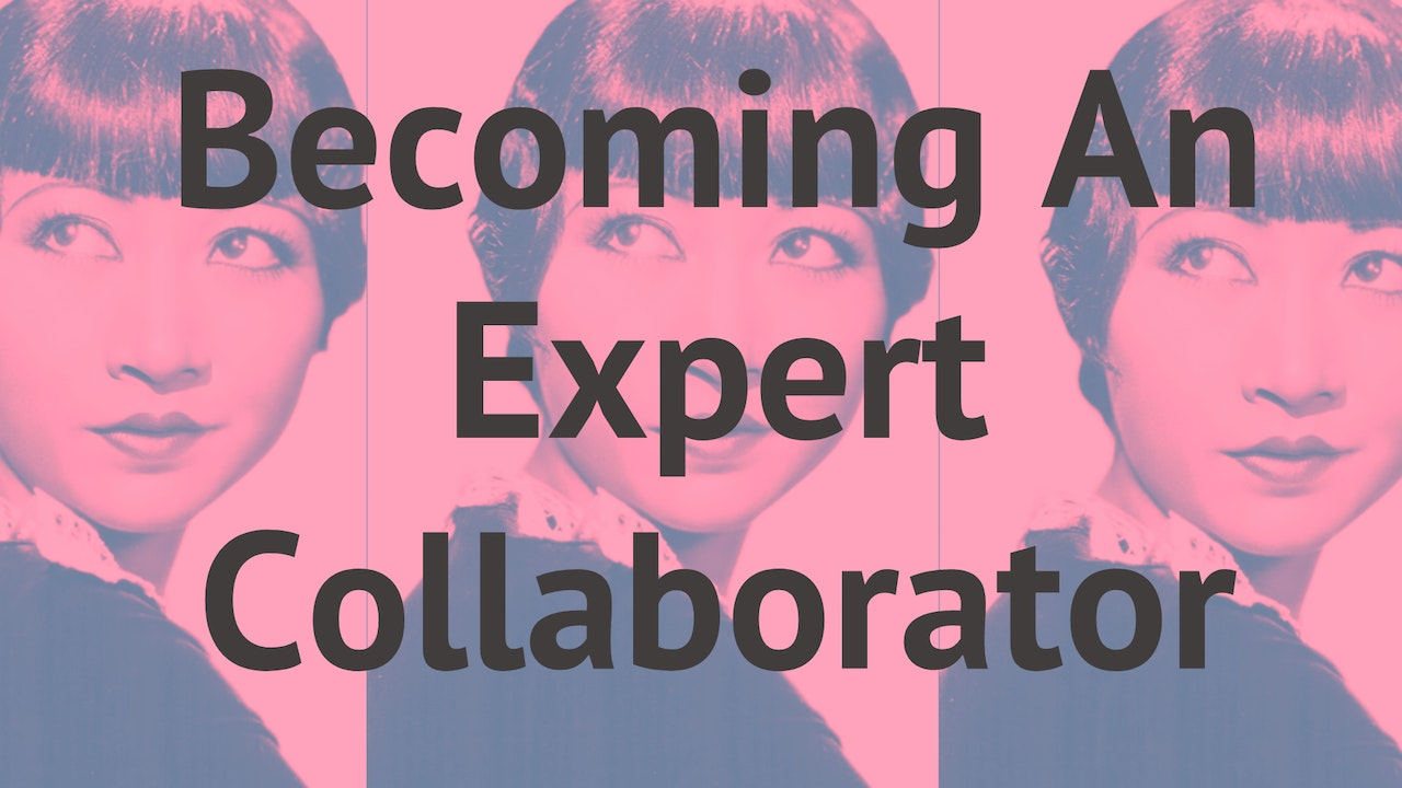 Becoming An Expert Collaborator