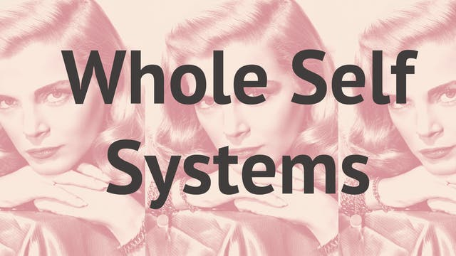 Whole Self Systems