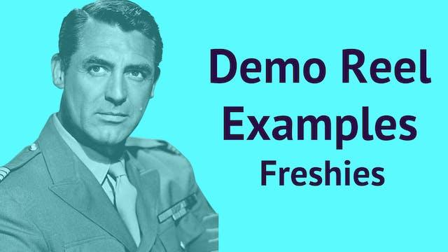Demo Reel Examples: Freshies
