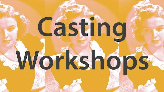 Casting Workshops