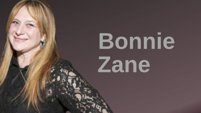 Bonnie Zane (Interview)
