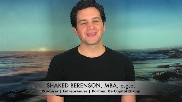 Meet Shaked Berenson: Film Producer & Entrepreneur